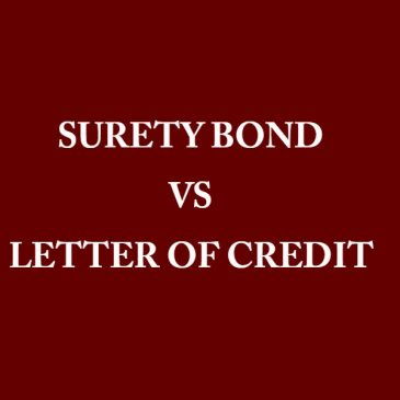 Surety Bond vs Letter of Credit