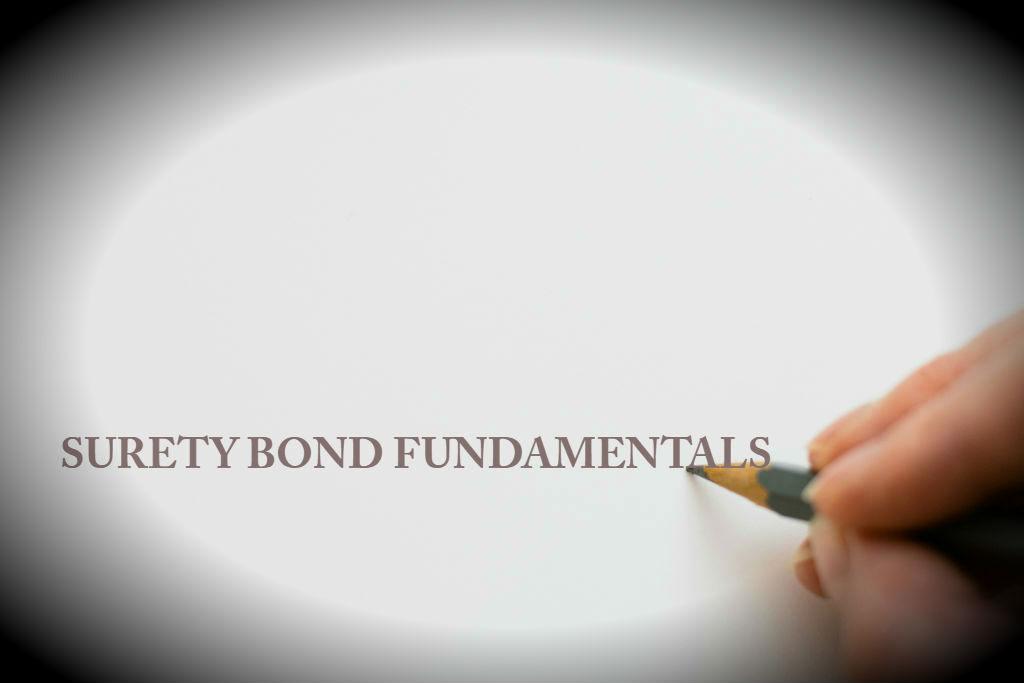 Surety Bond Fundamentals Surety Bond Authority