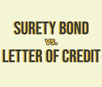 Surety Bonds vs. Letter of Credit img
