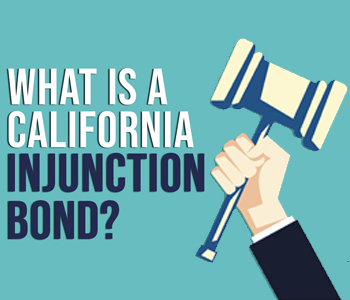 California Injunction Bond