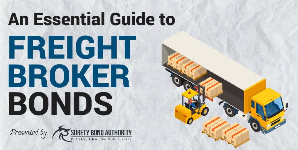 What is a Freight Broker Bond? | Surety Bond Authority
