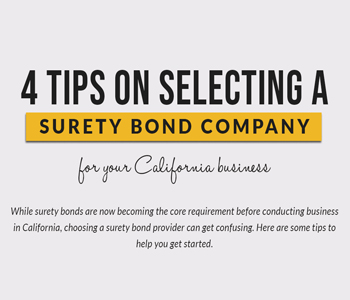 Tips on selecting a Surety Bond Company for your California Business