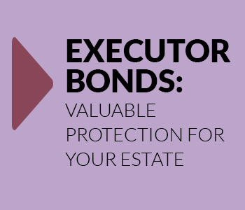 What are Executor Bonds