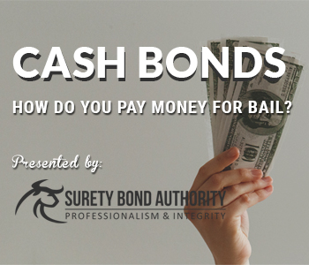 Cash Bonds for Bail