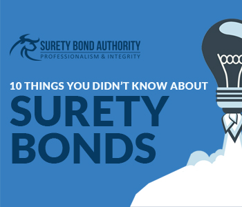 10 Things You Didn't Know About Surety Bonds
