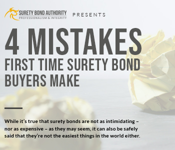 4 Mistakes First-Time Surety Bond Buyers Make and How to Avoid Them