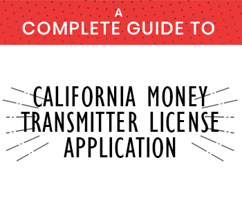 Guide to California Money Transmitter License Application