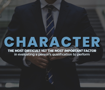 Character the Most Important Factor in Evaluating a Person's Qualification to Perform
