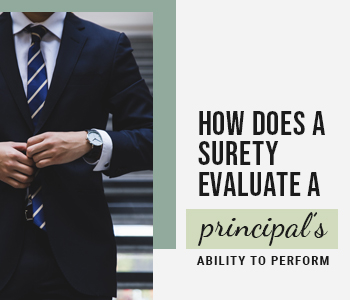How Does a Surety Evaluate a Principal's Ability to Perform
