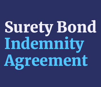 What You Should Know About Surety Bond Indemnity Agreement