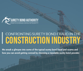 Surety Bond Fraud in the Construction Industry
