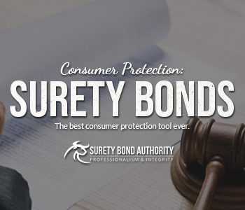 Surety Bonds as the best consumer protection tool ever