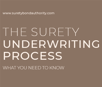 The Surety Underwriting Process