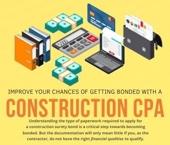Improve the chances of Getting Bonded With a Construction CPA
