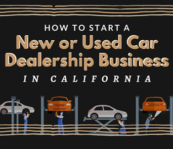 Starting a New or Used Car Dealership Business in California