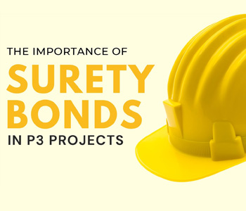 Importance of Surety Bonds in P3 Projects